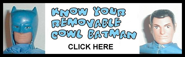 Get to kNow Your Removeable Colw Batman Mego