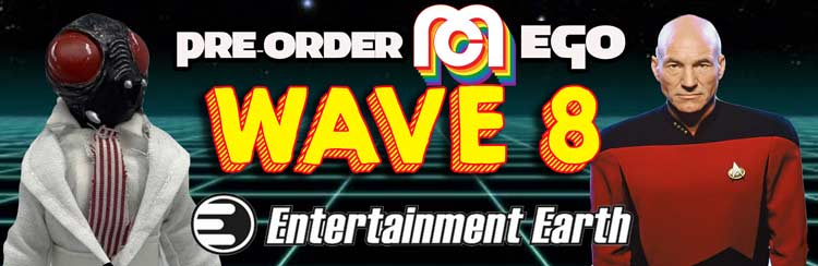 Order Mego Wave 8 at Entertainment Earth