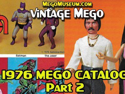 Mego 1976 Catalog Review